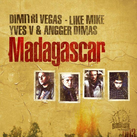 Dimitri Vegas, Like Mike, Yves V, Angger Dimas – Madagascar (single cover art)
