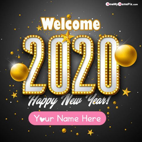 2020 New Year Greetings With Name Image Create Online Happy New Year Photo New Year Wishes Images Happy New Year Wishes