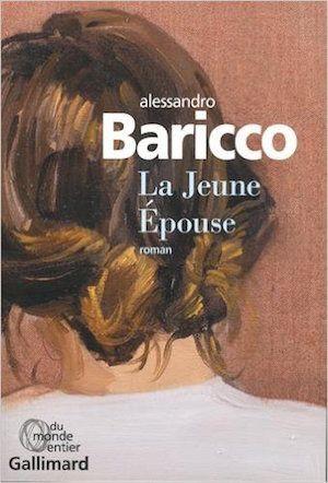 La Jeune Epouse - Alessandro Baricco