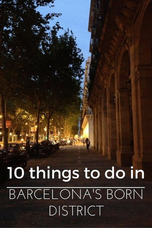 Here S 10 Great Things To Do In Barcelona S Charmingly Historic