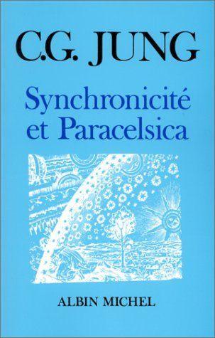 Synchronicité et Paracelsica de Carl Gustav Jung, http://www.amazon.fr/dp/222602820X/ref=cm_sw_r_pi_dp_zr5Gtb1R1VYMG