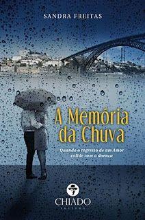 """Bloguinhas Paradise: Passatempo """"A Memória da Chuva"""", Sandra Freitas, C..."""