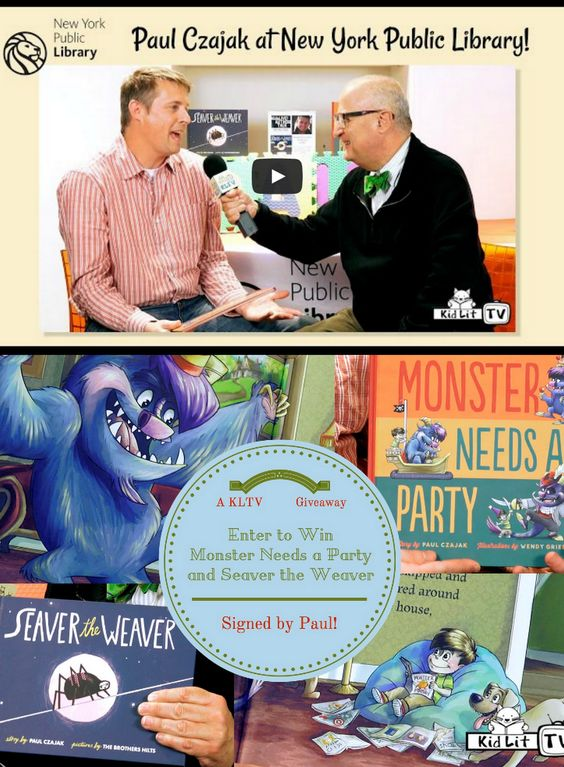 Author Interview with Paul Czajak with Kid Lit TV and the New York Public Library.  Plus a chance to enter to WIN his books Monster Needs a Party and more!
