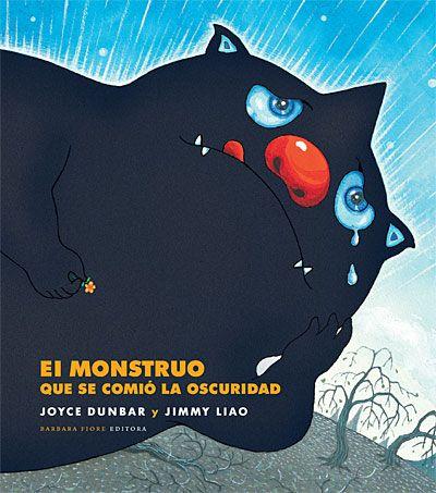 Mi Cucolinet: Hoy leemos: El monstruo que se comió la oscuridad