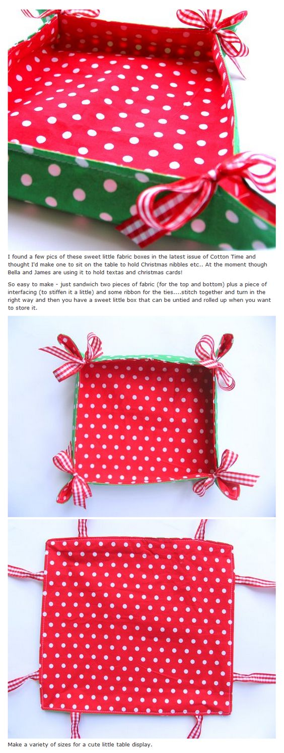 Easy to make and use up scraps of fabric.   All sorts of uses including: bread basket, cutlery tray, stationery box, (for cards etc), desk top tidy, jewellery keeper (so you don't lose all the small bits), every day make-up container, bathroom bits.   I use mine for keeping my scissors, pincushion, tape measure, tailor's chalk etc in when I am sewing