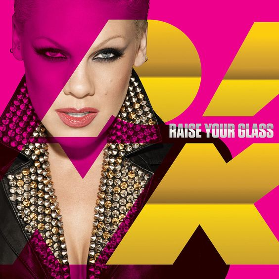 Pink – Raise Your Glass (single cover art)