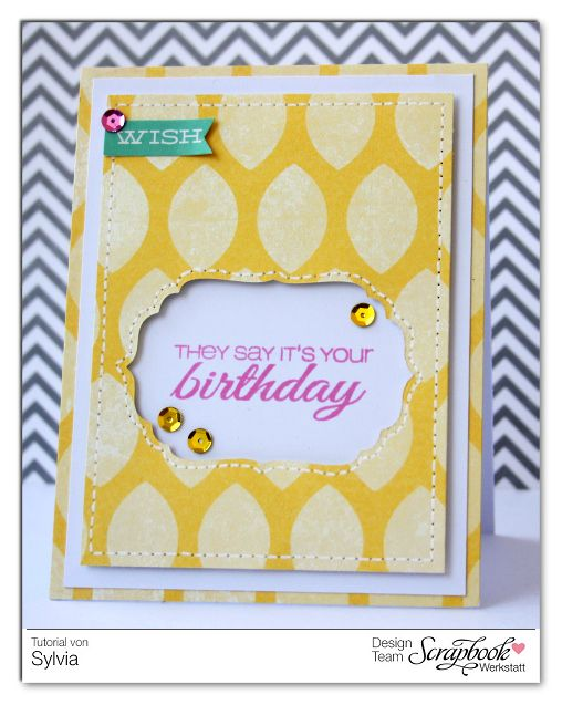 Inspirationsgalerie Karten Werkstatt They say its your Birthday Card von Sylvia Blum