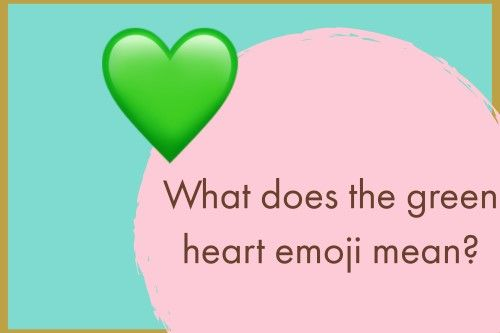 Green Heart Emoji Heart Emoji Emoji Green Heart Emoji Meaning