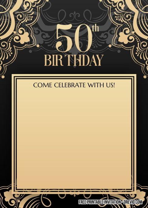 Free Printable 50th Birthday Invitation For Men In 2021 50th Birthday Invitations Free Printable Birthday Invitations Printable Birthday Invitations