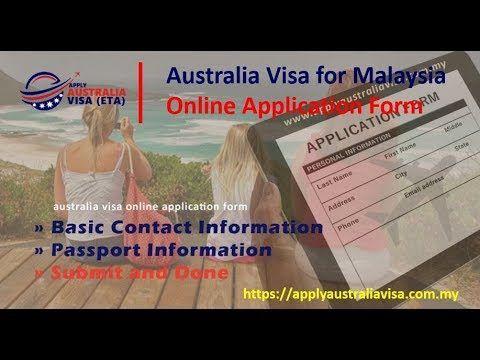 Australia Visa Malaysia Online Application Form Australia Visa Visa Online Passport Information