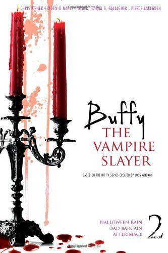 Buffy the Vampire Slayer 2: LOVE ALL THE BUFFY BOOKS