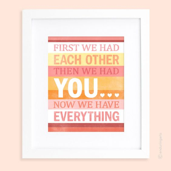 First we had each other then we had YOU in by enduringarts on Etsy, $15.00