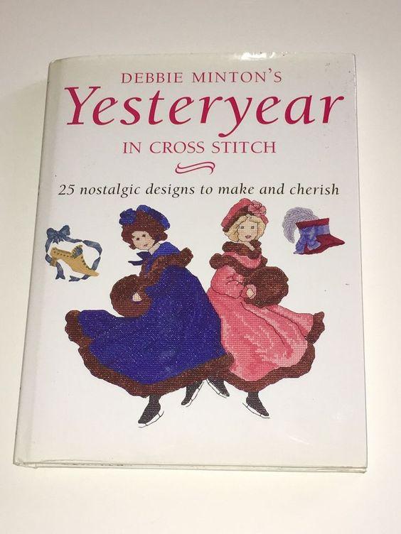 Debbie Minton's Yesteryear in Cross Stitch Project | eBay