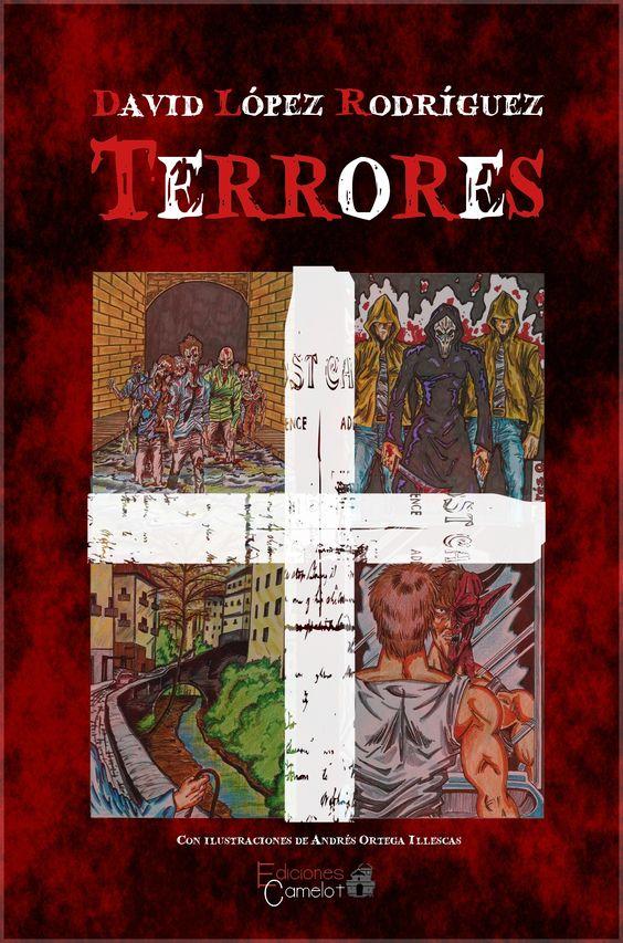 TERRORES  Libro de relatos. Pre-venta en diciembre de 2014 y lanzamiento en enero de 2015.