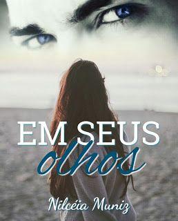 """Amante dos Livros-Wattpad: """"EM SEUS OLHOS"""""""