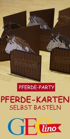 Zu Einer Pferde Party Gehoren Auch Die Passenden Einladungskarten Wir Liefern Euch Ei In 2020 Geburtstagskarte Kindergeburtstag Basteln Pferd Einladungskarten Basteln