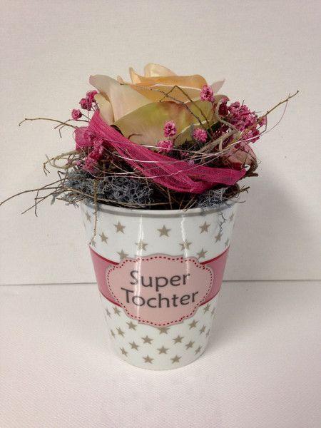 Deko-Objekte - Super Tochter Becher floristisch - ein Designerstück von…