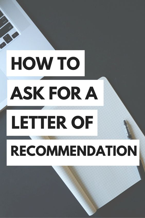 When do I ask for a letter of reccomendation?