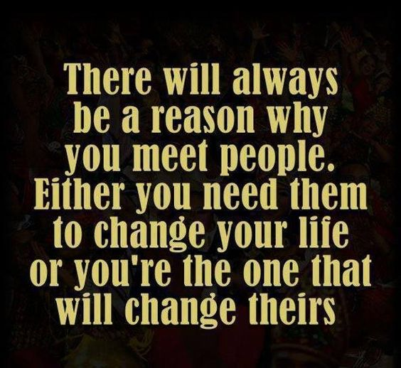 Some People Need To Get A Life Quotes: There Will Always Be A Reason Why You Meet People. Either