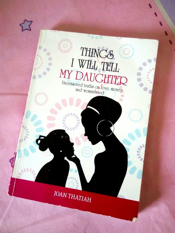 Book Review | Things I Will Tell My Daughter by Joan Thatiah