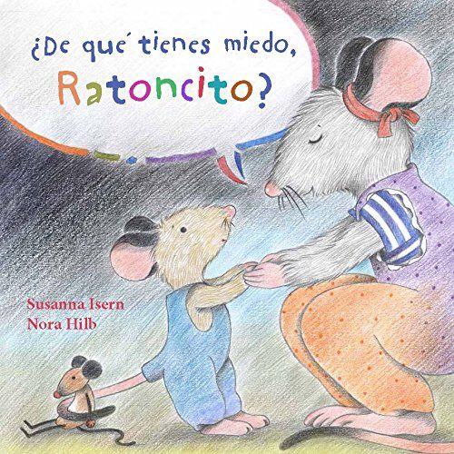 Apego, Literatura y Materiales respetuosos: ¿De qué tienes miedo, Ratoncito?