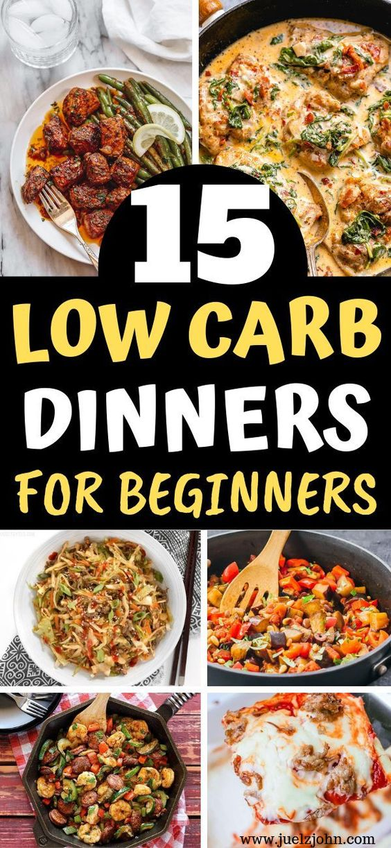 15 Delicious Low Carb Dinner Recipes That'll Have You Salivating - juelzjohn