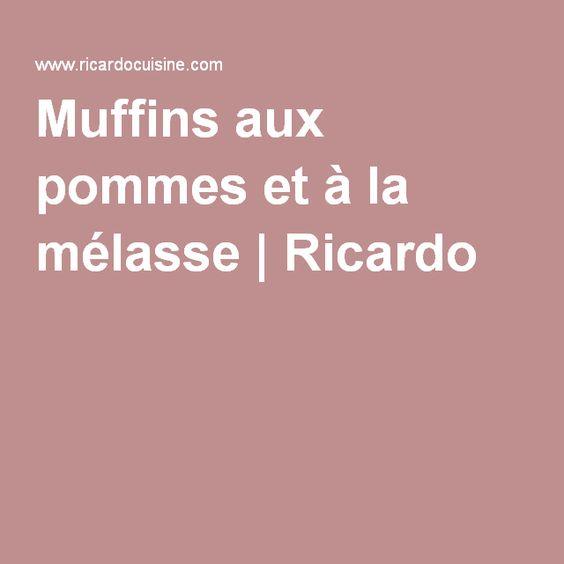 Muffins aux pommes et à la mélasse   Ricardo