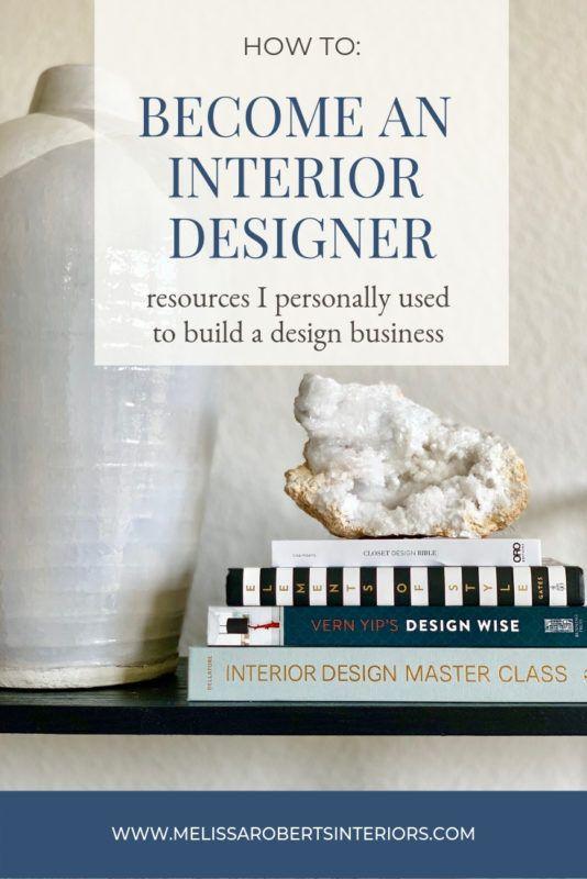 Q A With Interior Designer Melissa Roberts How To Become An Interior Designer Interior Design Business How To Become An Interior Designer Interior Design Blog