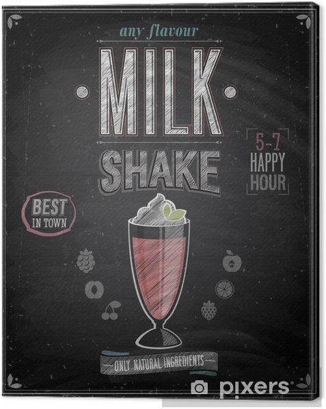 Vintage Milkshake Poster Chalkboard Vector Illustration Canvas Print Pixers We Live To Change In 2020 Milkshake Chalkboard Vector Chalkboard Art Quotes