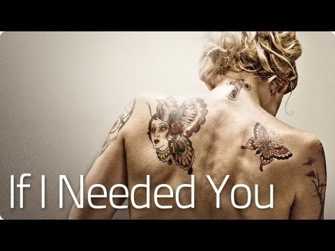 ▶ If I Needed You - The Broken Circle | 2013 Official [HD] - YouTube