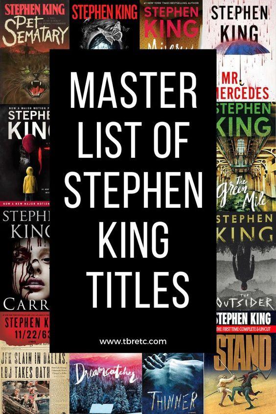 Master List of Stephen King Titles | Publication Date, Where to Buy | TBR Etc. #StephenKing #ConstantReader
