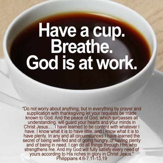 This kinda belongs on my faith board AND my coffee board....: