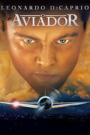 Pin De Telona Em Filmes Online Filme O Aviador Howard Hughes Leonardo Dicaprio