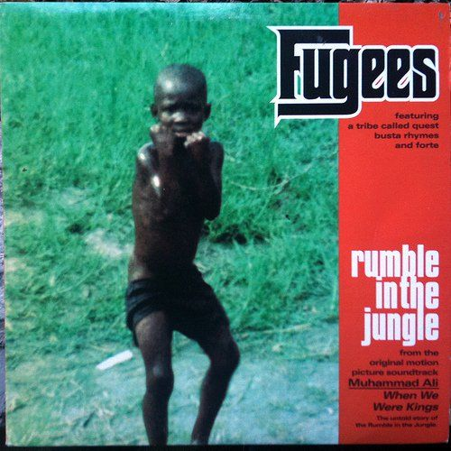 Fugees, A Tribe Called Quest, Busta Rhymes, John Forté – Rumble in the Jungle (single cover art)