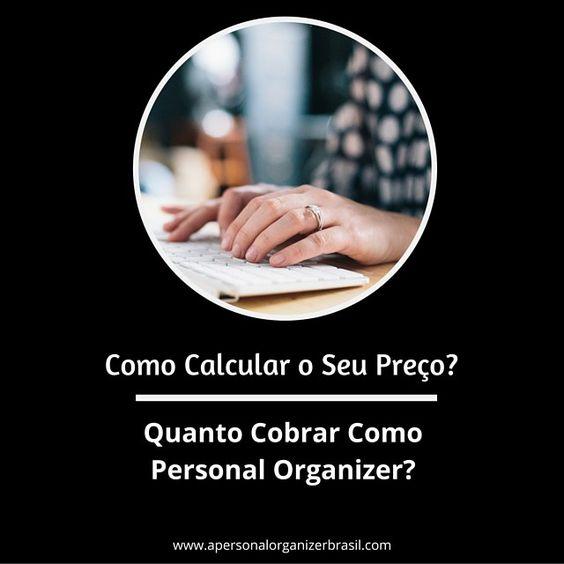 Precificação Para aPersonal Organizer - Como Calcular o Seu Preço