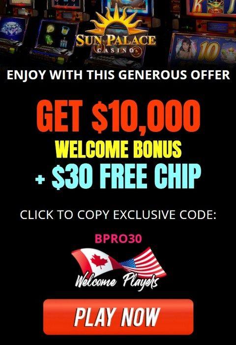 No Deposit Bonus 30 Free Chip From Sun Palace Casino Online Casino Bonus Casino Play Online Casino