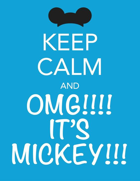 Keep Calm It's Mickey