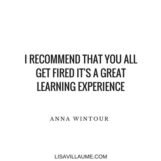 Wise words from Vogue Editor in Chief Anna Wintor | Inspirational Quote:
