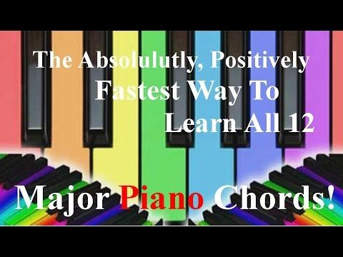 Piano 12 piano chords : What Is The Fastest Way To Learn All 12 Major Piano Chords ...