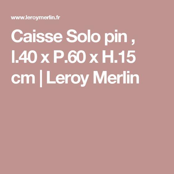 Caisse Solo Pin L 40 X P 60 X H 15 Cm Leroy Merlin Projets De Bricolage Et Loisirs Creatifs Boite De Rangement