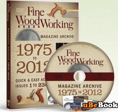 Fine Woodworking Archive DVD-ROM (1975 - 2012) | Free eBooks Download ...