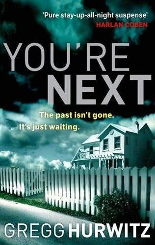 A Real Page Turner-  You're Next   by Gregg Hurwitz