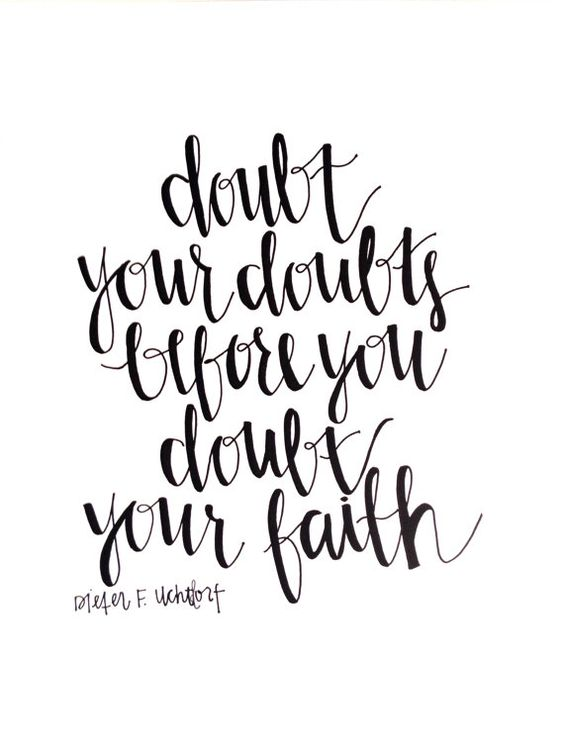 Faith and Doubt Quotes - Tentmaker