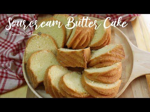 Sourcream Buttercake Yang Sedap Moist Dan Gebu Youtube Di 2020
