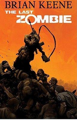 The Last Zombie: Dead New World (The Last Zombie, #1) (6/25/14) 4/5 stars