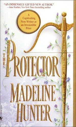 Madeline Hunter - The Protector / #awordfromJoJo #Historicalromance #MadelineHunter