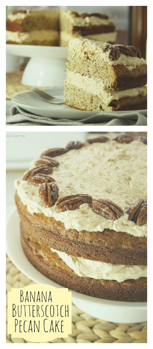 Banana Butterscotch Pecan Cake | Pecan Cake, Pecans and Bananas
