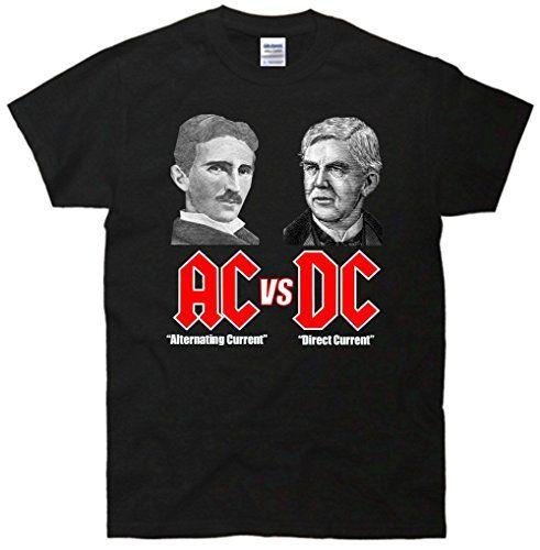 AC VS DC Thomas Edison Nikola Tesla T-Shirt: