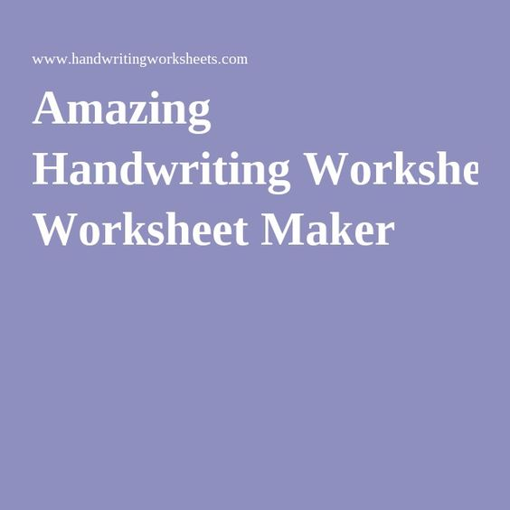 Amazing Handwriting Worksheet Maker Handwriting Worksheet Maker Handwriting Worksheets Worksheet Maker