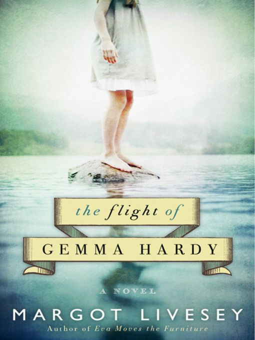 The Flight of Gemma Hardy  by Margot Livesey  When her widower father drowns at sea, Gemma Hardy is taken from her native Iceland to Scotland to live with her kind uncle and his family. But the death of her doting guardian leaves Gemma under the care of her resentful aunt, and it soon becomes clear that she is nothing more than an unwelcome guest at Yew House.